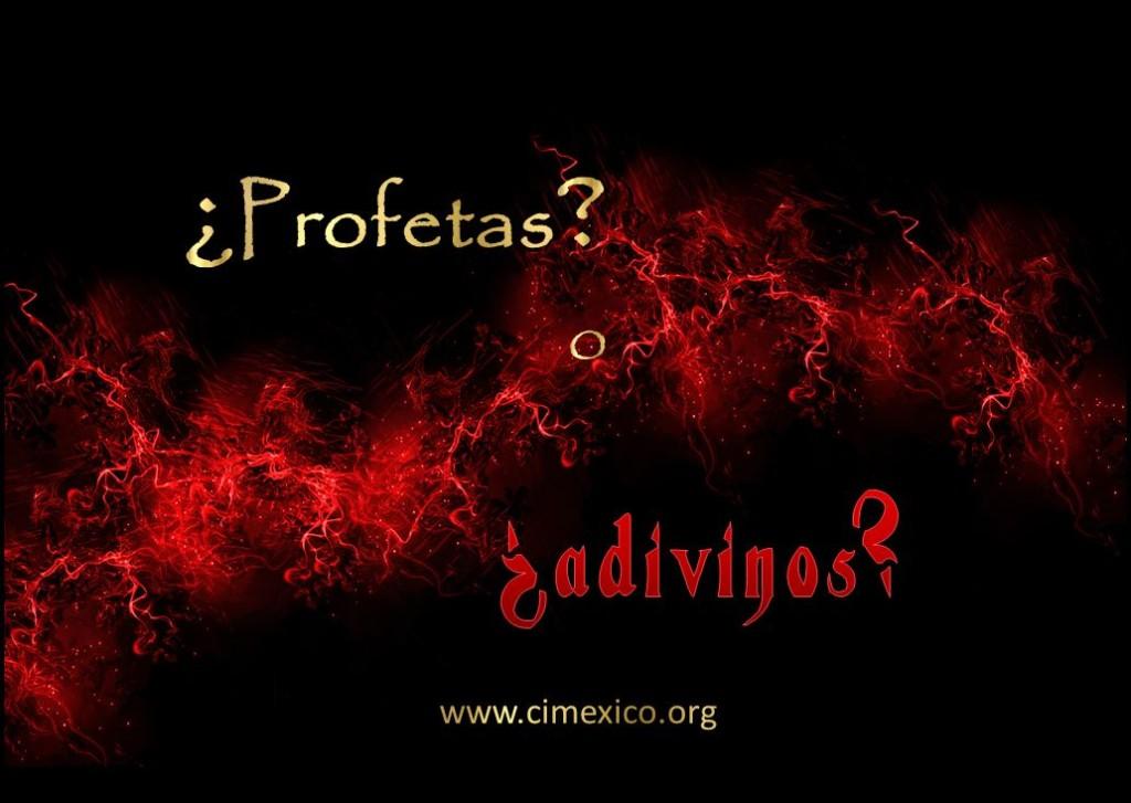2016-1-20 profetas vs adivinos